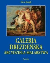 Arkady Marco Bussagli Galeria Drezdeńska