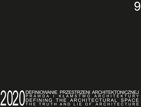Atut Defining the Architectural Space. The Truth and Lie of Architecture. Tom 9 Anna Mielnik