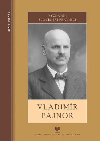 Opinie o Jozef Vozár  Významní slovenskí právnici - Vladimír Fajnor Jozef Vozár