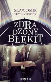 Novae Res Zdradzony błękit - Sławomir Fryszkiewicz