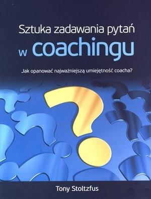 Aetos Tony Stoltzfus Sztuka zadawania pytań w coachingu