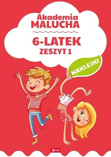 6-Latek Akademia Malucha Zeszyt 1 Praca zbiorowa