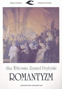 Witkowska Alina Przybylski Ryszard Romantyzm