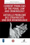 Opinie o Pływaczewski Emil, Guzik-Makaruk Ewa Current problems of the penal Law and Criminology. Aktuelle probleme des Strafrechs und der Kriminologie - mamy na stanie, wyślemy natychmiast