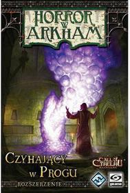 Galakta Horror w Arkham: Czyhający w Progu