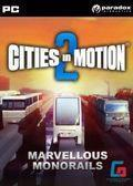Cities In Motion 2: Marvellous Monorails (PC)