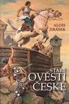 Opinie o Alois Jirásek; Věnceslav Černý Staré pověsti české Alois Jirásek; Věnceslav Černý