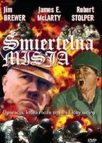 Śmiertelna misja [DVD]