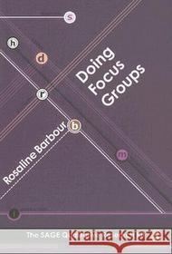 Rosaline Barbour Doing Focus Groups