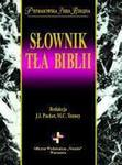 Opinie o J. I.  Packer, M. C. Tenney Słownik tła Biblii