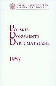 Ruchniewicz Krzysztof, Szumowski Tadeusz (red.) Polskie dokumenty dyplomatyczne 1957