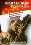 """Opinie o Wasilij Zajcew Snajper u bram stalingradu. Prawdziwa historia bohatera filmu """"Wróg u bram""""."""