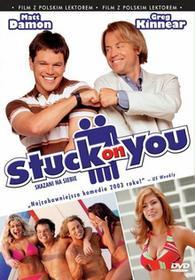 SKAZANI NA SIEBIE (Stuck On You) [DVD]