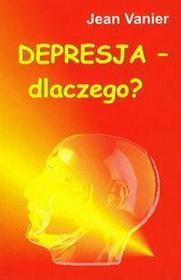 Vanier Jean Depresja - dlaczego?