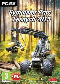 Symulator Prac Leśnych 2015 (PC)