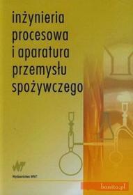 Lewicki Piotr P., Lenart Andrzej, Kowalczyk Roman Inżynieria procesowa i aparatura przemysłu spożywczego.