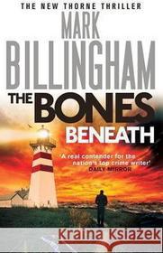 Mark Billingham Bones Beneath