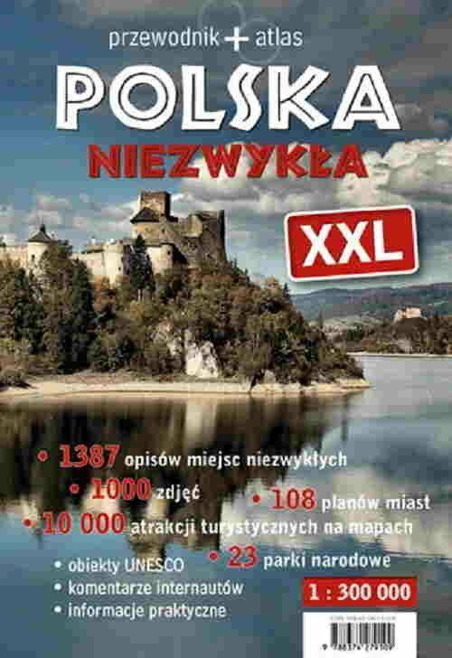 Polska Niezwykła XXL przewodnik +atlas