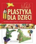 Opinie o Plastykadladzieci.Pomysłowe,zabawne,kształcąceinietrudnepraceplastyczne