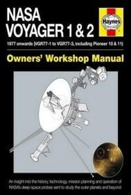 Christopher Riley NASA Voyager 1 & 2 Owners' Workshop Manual: 1977 Onwards (Including Pioneer 10 & 11)