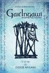 Opinie o Anna Borkowska Gar'Ingawi Wyspa Szczęśliwa. Tom 2 Dzieje Nulani Garingawi