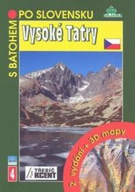Daniel Kollár; Ján Lacika Vysoké Tatry + 3 D mapy Daniel Kollár; Ján Lacika