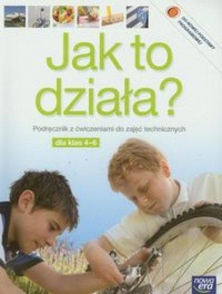 Łabecki Lech, Łabecka Marta Jak to działa 4-6 Podręcznik z ćwiczeniami do zajęć technicznych z płytą CD / Jak to działa Rysunek techniczny Dodatek do podręcznika