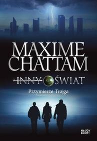 Chattam Maxime Inny świat 1 Przymierze trojga / wysyłka w 24h