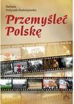 Opinie o Barbara Fedyszak- Radziejowska Przemyśleć Polskę