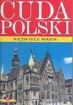 Opinie o CudaPolski.Niezwykłemiasta
