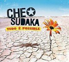 Che Sudaka Tudo e possible (Digipack)