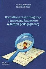 Tomczak Joanna, Ziętara Renata Kwestionariusz diagnozy i narzędzia badawcze w terapii pedagogicznej