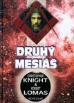 Opinie o Robert Lomas; Christopher Knight Druhý Mesiáš Robert Lomas; Christopher Knight