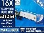 Blue Line 16-wyjściowy multiswitch MS BL916B 9/16 Centrale multimedialne RTV SAT LAN CCTV