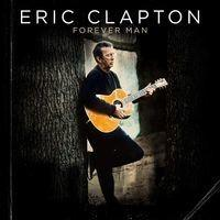 Eric Clapton Forever Man Winyl