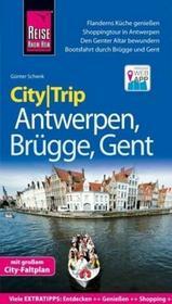 Schenk, Günter Reise Know-How CityTrip Antwerpen, Brügge, Gent Schenk, Günter