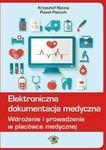 Opinie o Piecuch Paweł, Nyczaj Krzysztof Elektroniczna dokumentacja medyczna + kod na książkę za 1 gr