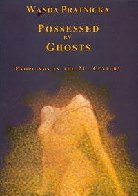 Wanda Prątnicka Possessed By Ghosts