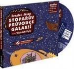 Opinie o Douglas Adams; Vojta Dyk Stopařův průvodce galaxií Douglas Adams; Vojta Dyk