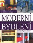 Opinie o Kolektiv autorů Moderní bydlení, obrazová encyklopedie Kolektiv autorů