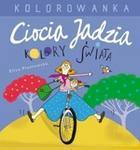 Opinie o Piotrowska Eliza Ciocia Jadzia i kolory świata Kolorowanka
