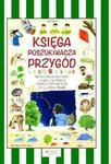 Opinie o Zanoncelli Anastasia Księga poszukiwacza przygód - odbierz ZA DARMO w jednej z ponad 30 księgarń!