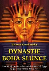 Victoria Kanakaredes Dynastie boha Slunce Victoria Kanakaredes