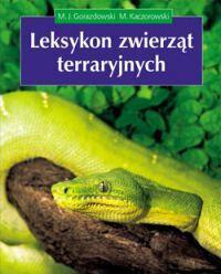 M. Kaczorowski LEKSYKON ZWIERZĄT TERRARYJNYCH