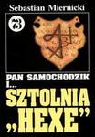 """Opinie o  Sebastian Miernicki  Pan Samochodzik i sztolnia """"Hexe"""" tom 73"""