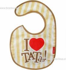 Śliniak niemowlęcy zapinany na rzep z napisem I love Tataa