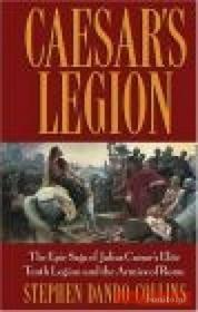 S. Dando-Collins Caesar`s Legion