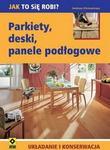 Opinie o  Ehrmantraut Andreas   Parkiety deski panele podłogowe Układanie i konserwacja.