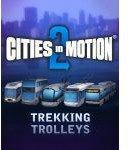 Cities in Motion 2: Trekking Trolleys STEAM