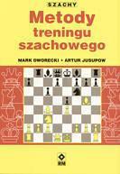 Mark Dworecki, Artur Jusupow Metody treningu szachowego